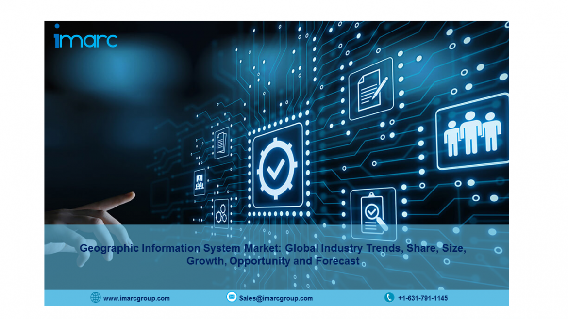 Geographic Information System (GIS) Market Report 2021, Size, Share, Growth, Analysis and Forecast to 2026