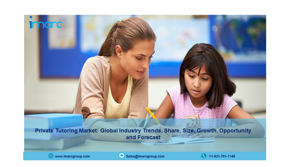 Private Tutoring Market Report 2021, Market Share, Size, Trends, Forecast and Analysis of Key Players 2026